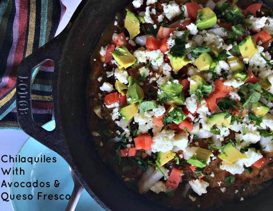 Chilaquiles With Avocados & Queso Fresco