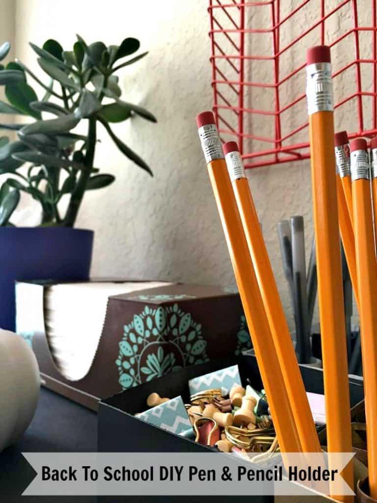 Back To School DIY Pen & Pencil Holder