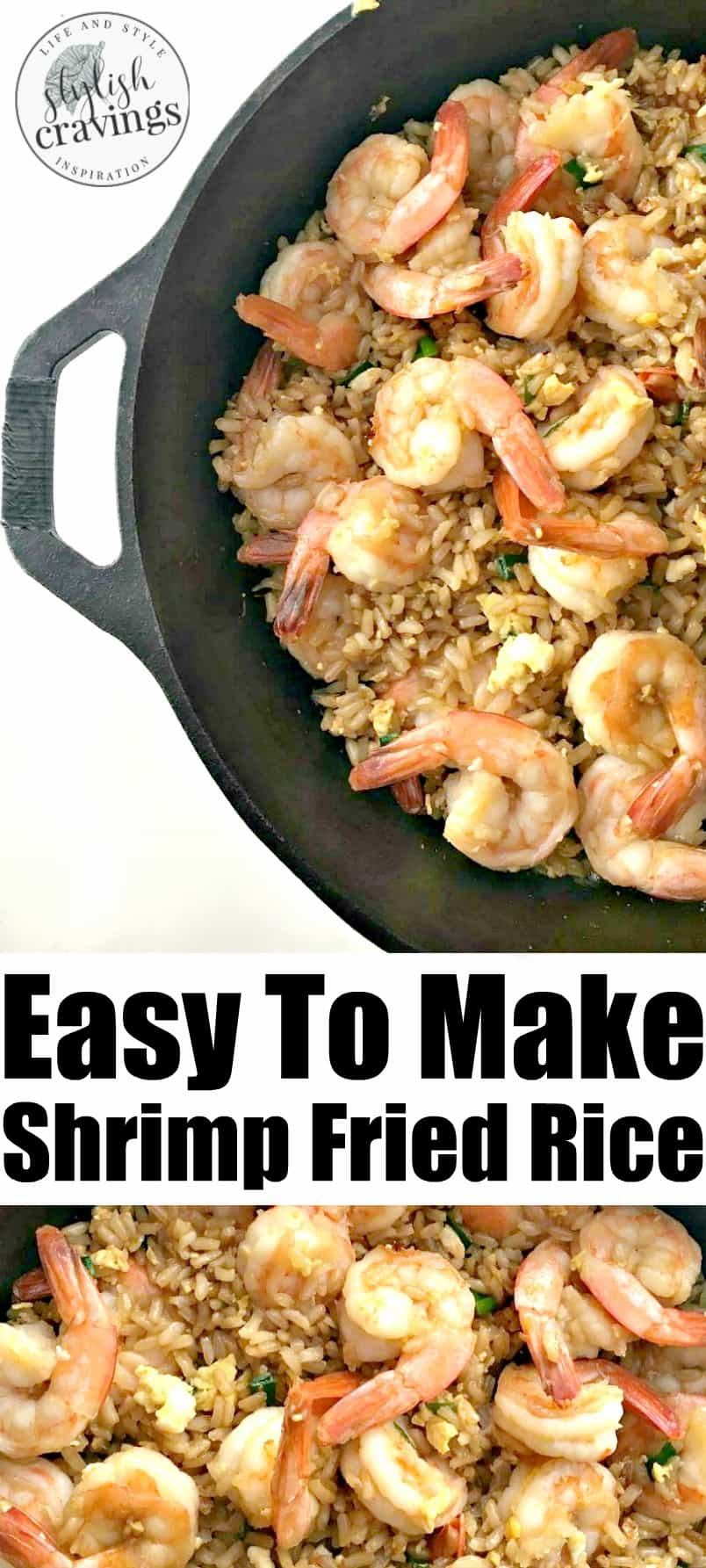 Easy Shrimp Fried Rice Recipe Stylish Cravings Recipes