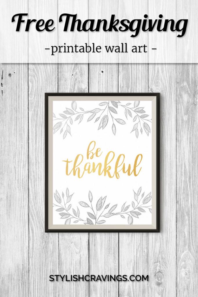 Free Thanksgiving Printable Wall Art Stylish Cravings
