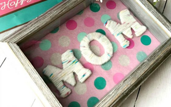 DIY Yarn Covered Letters For Mother's Day
