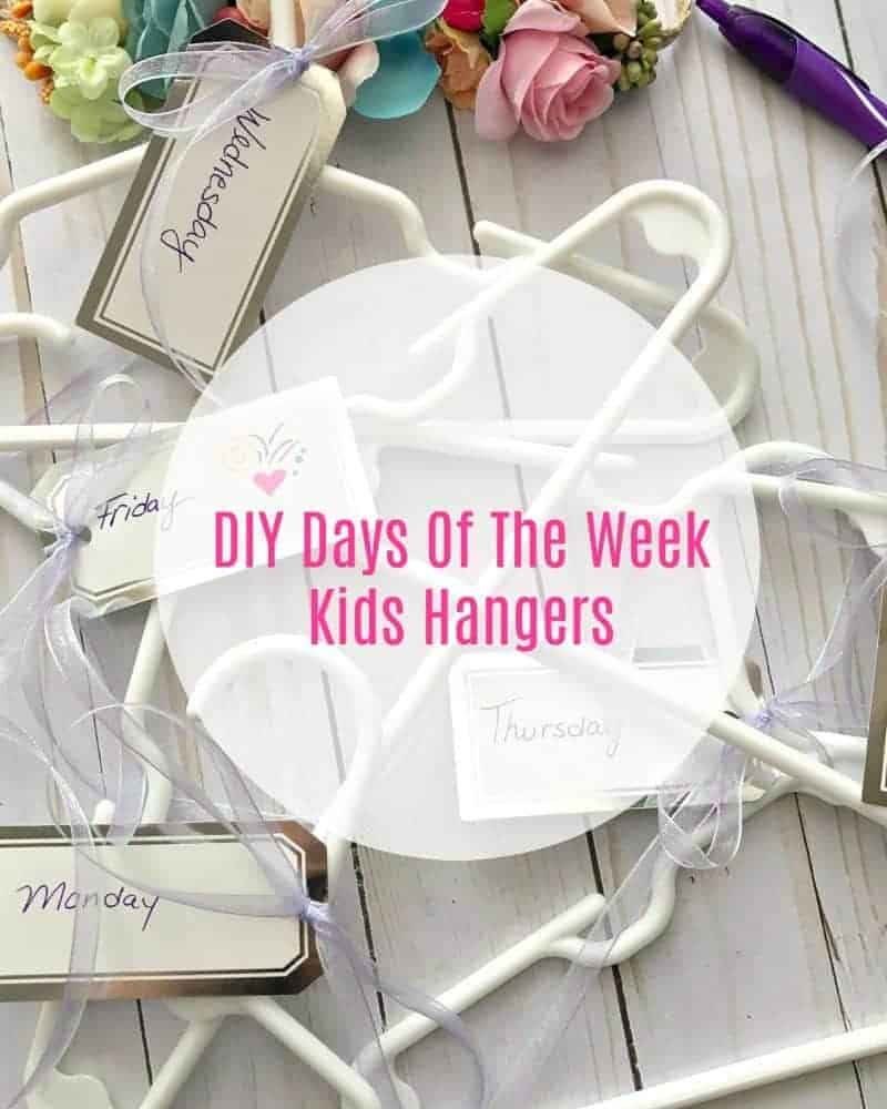 DIY Days Of The Week Kids Hangers