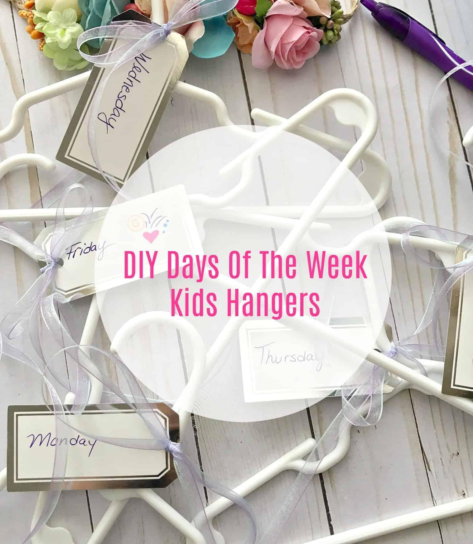 DIY Days Of The Week Kids Hangers