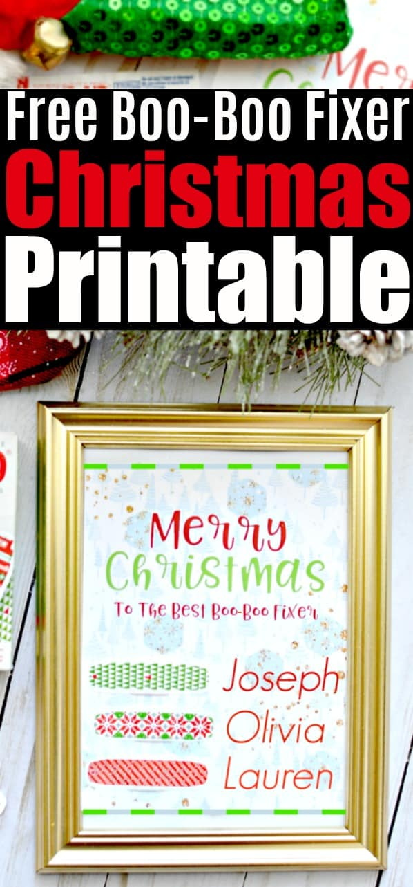 Free Best Boo Boo Fixer Christmas Printable