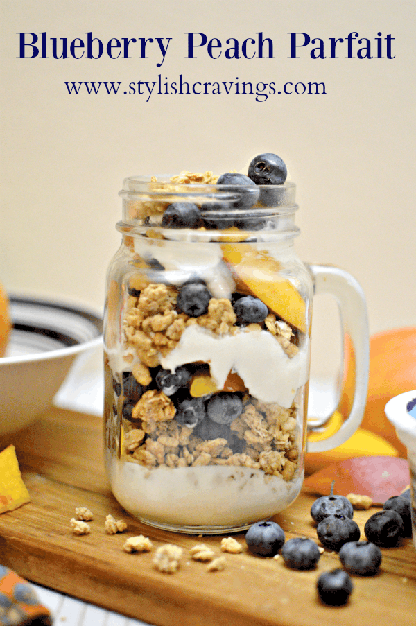 Easy Blueberry Peach Parfait
