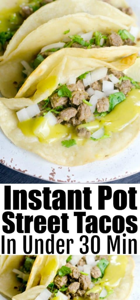 Easy Instant Pot Street Tacos