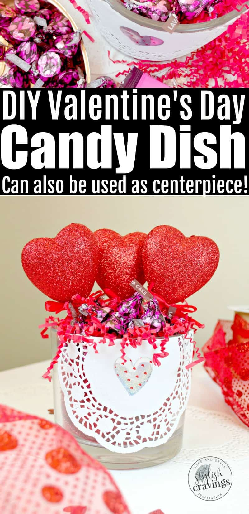 DIY Valentine's Day Candy Dish