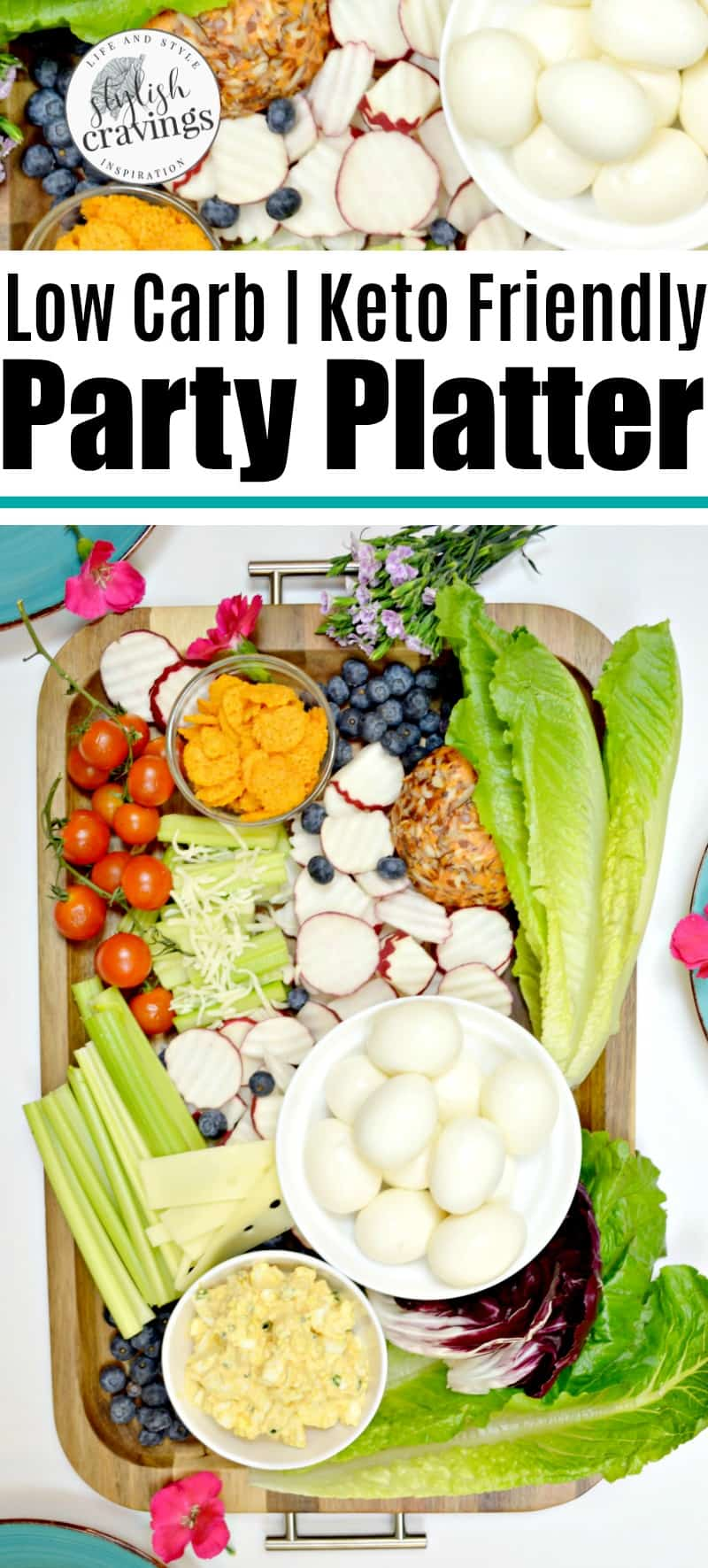low carb party platter  stylish cravings party platters