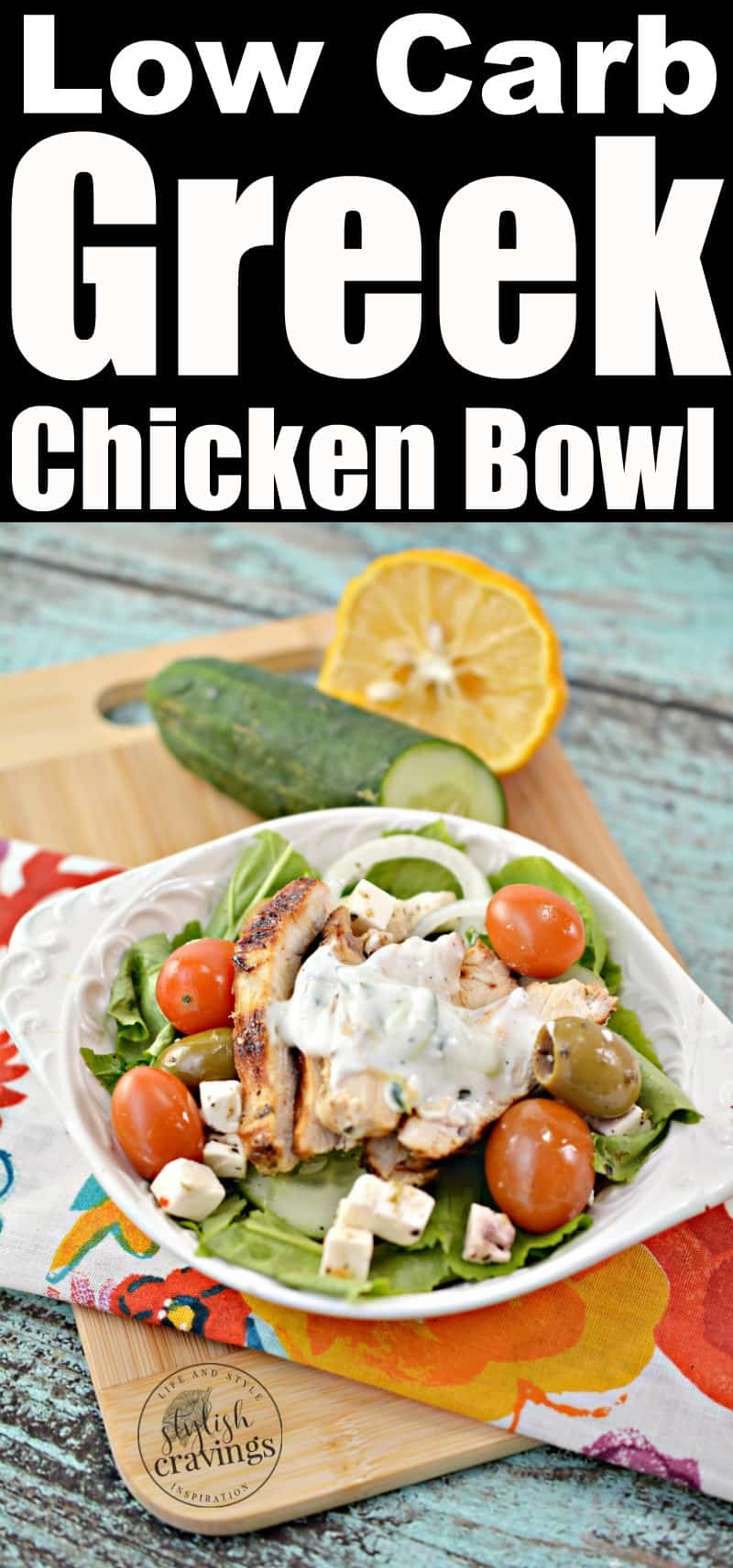 Low Carb Greek Chicken Bowl