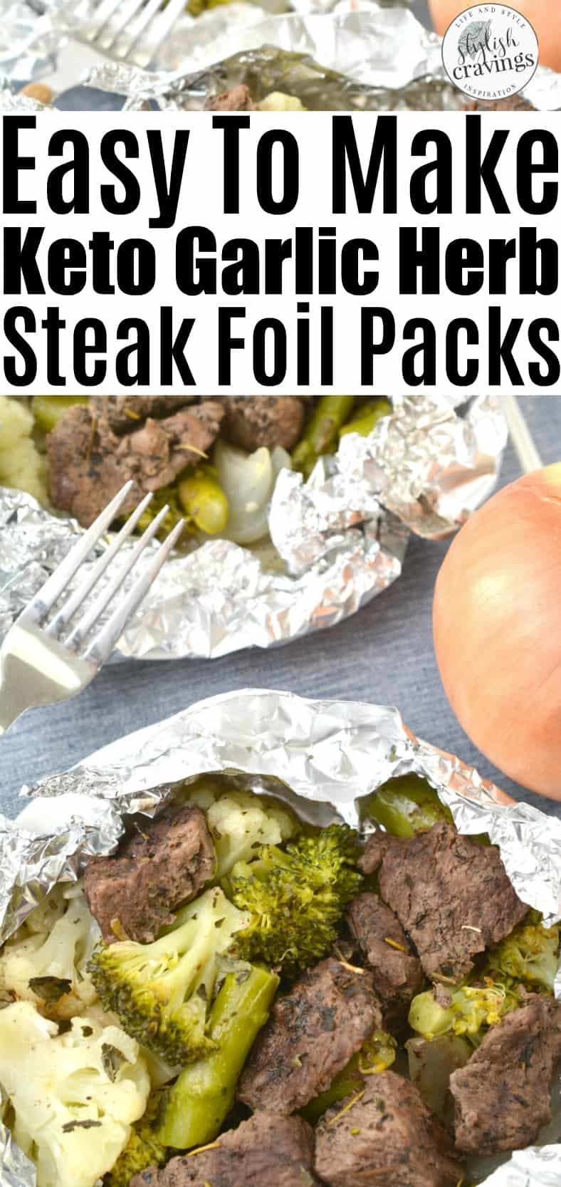 Keto Steak Foil Packets