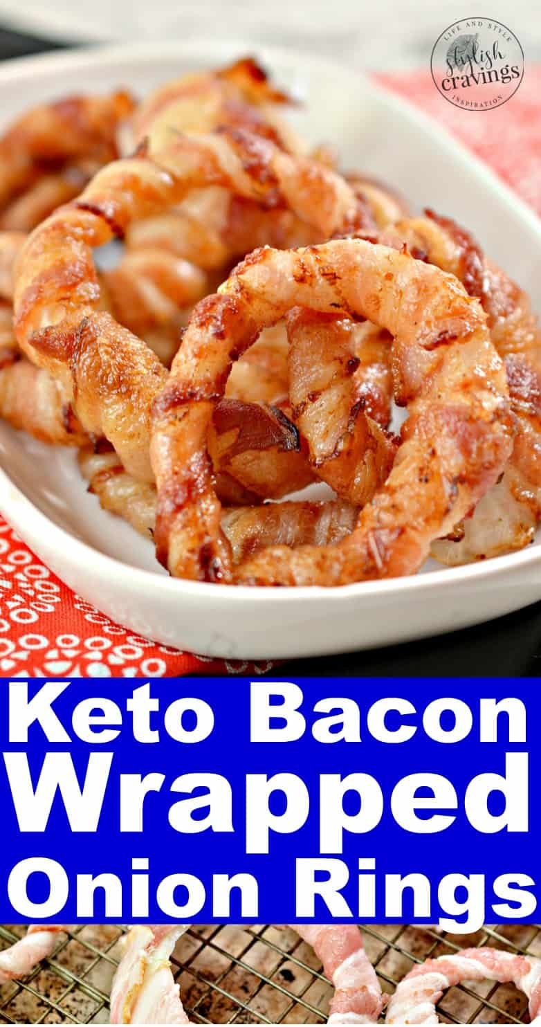 Keto Bacon Wrapped Onion Rings