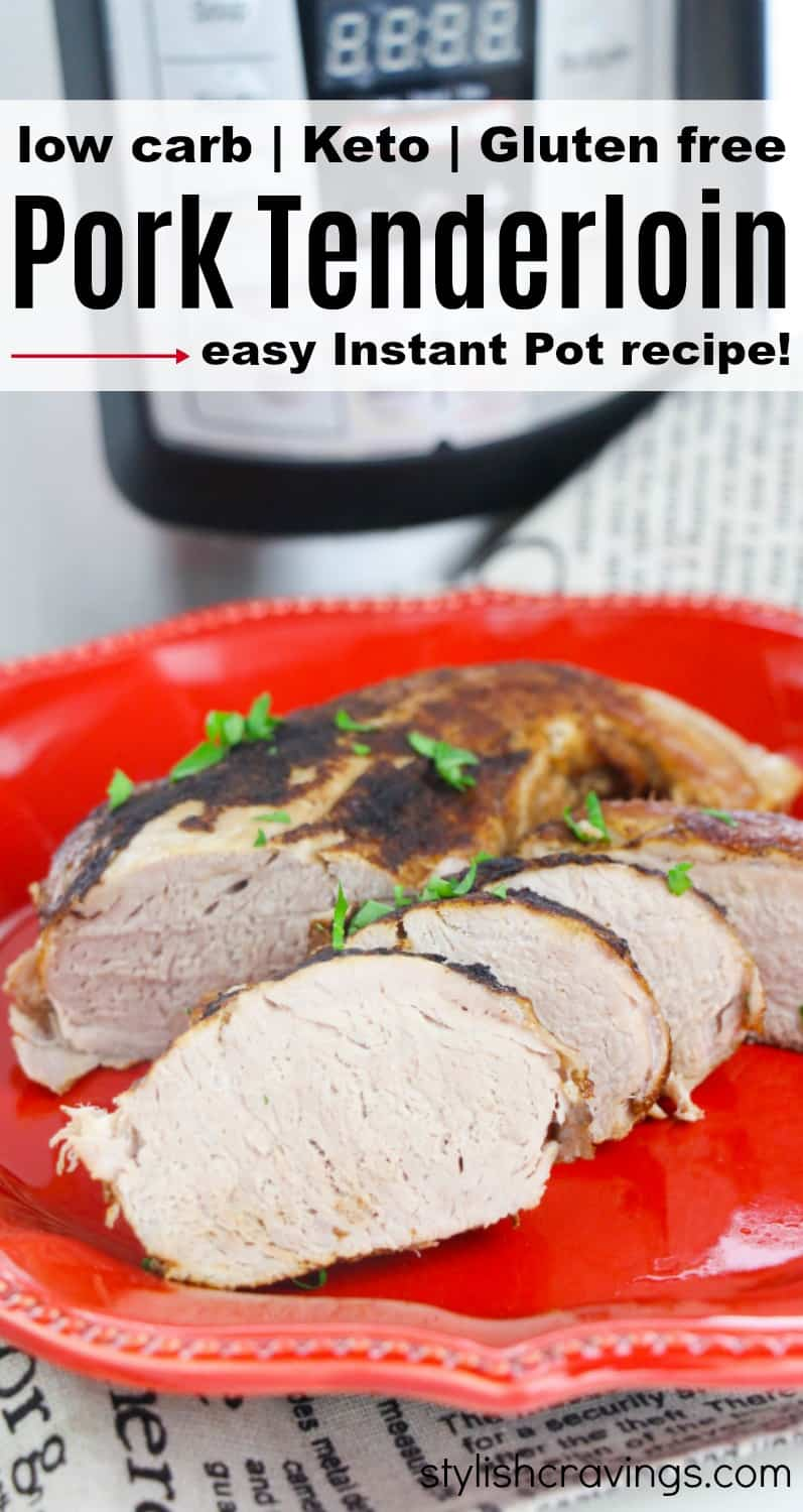 Instant Pot Low Carb Pork Tenderloin