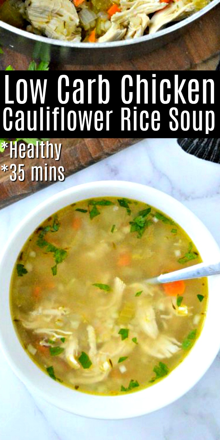 Low Carb Chicken Cauliflower Rice Soup