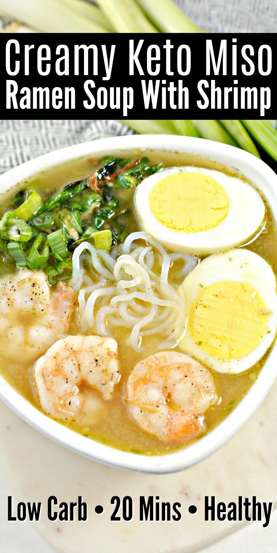 Creamy Keto Miso Ramen Soup With Shrimp